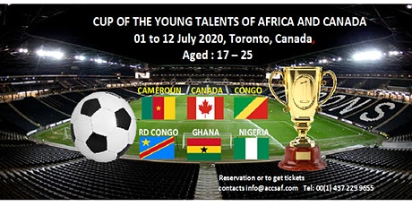CUP OF THE YOUNG TALENTS OF AFRICA AND CANADA 2020 tickets