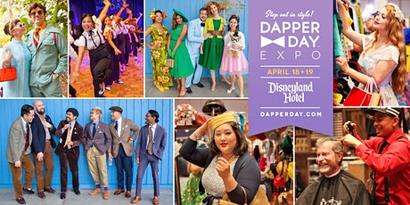 DAPPER DAY® Expo at the Disneyland Hotel, Spring 2020 Edition tickets
