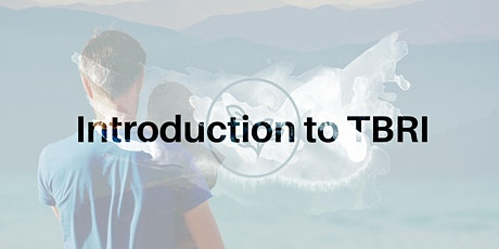 Introduction to TBRI Training (two day) tickets