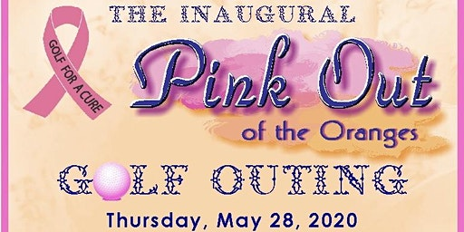 The Inaugural Pink Out Golf Outing 2020