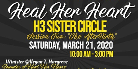 """Heal Her Heart Sister Circle - Session Two: """"The Afterbirth"""" tickets"""