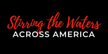 Stirring The Waters Across America tickets