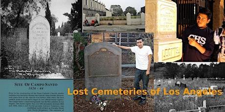 Lost Cemeteries of Los Angeles (URBAN HIKE) tickets