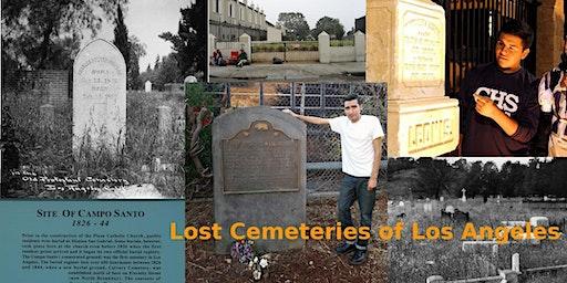 Lost Cemeteries of Los Angeles (URBAN HIKE)