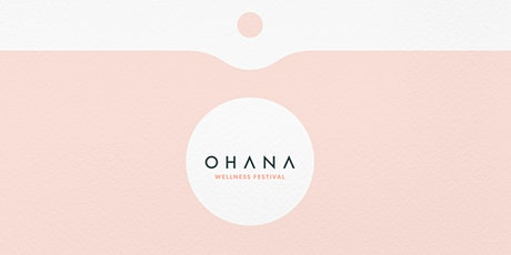Ohana Wellness Festival 2020 tickets