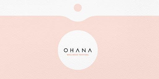 Ohana Wellness Festival 2020