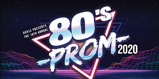 18th Annual 80's PROM