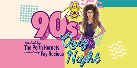 Perth Hornets 90s Quiz Night Fundraiser tickets