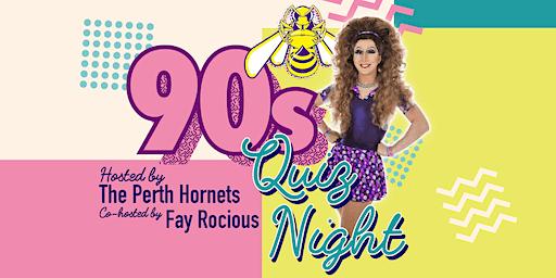 Perth Hornets 90s Quiz Night Fundraiser