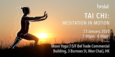 Tai Chi: Meditation In Motion tickets