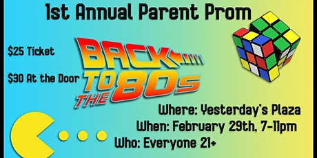 1st Annual Parent Prom, Back to the 80's tickets