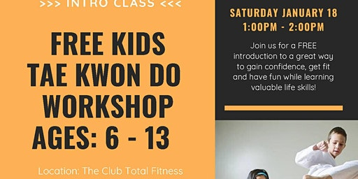 Free - Kids Tae Kwon Do Workshop