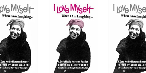 Between the Lines: I Love Myself When I Am Laughing: A Zora Neale Hurston Reader