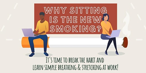 WHY SITTING IS A NEW SMOKING?