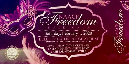 The Baton Rouge Chapter of NAACP Freedom Fund Gala