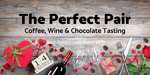 The Perfect Pair: Coffee, Wine & Chocolate Tasting