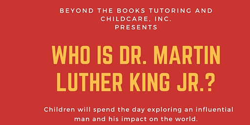 Who Is Dr. Martin Luther King Jr.?