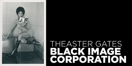 Opening for Theaster Gates: Black Image Corporation tickets