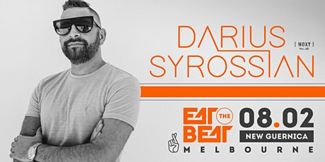 Eat The Beat Presents : Darius Syrossian tickets