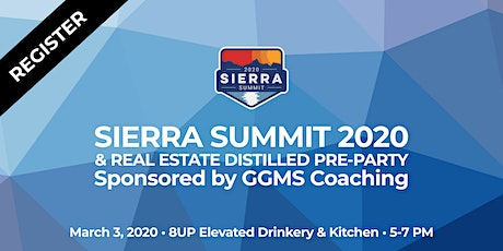 Sierra Summit & Real Estate Distilled Party - Sponsored by GGMS Coaching tickets