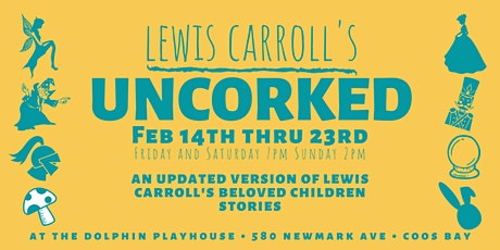 Lewis Carroll's UNCORKED! Feb 21 tickets
