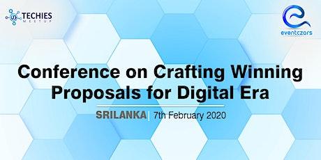 Conference on Crafting Winning Proposals for Digital Era - Sri lanka tickets