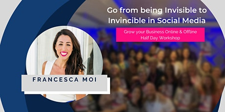 Social Media Half Day Workshop: Become an Expert, go from Invisible to Invincible - Adelaide! tickets