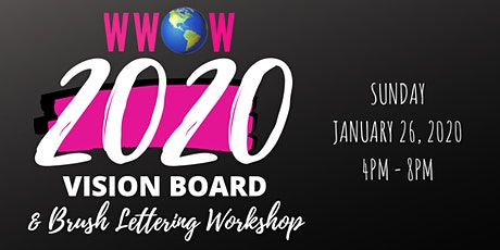 WWOW 2020 Vision Board & Brush Lettering Workshop tickets