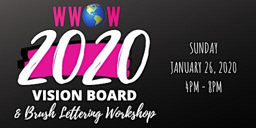 WWOW 2020 Vision Board & Brush Lettering Workshop