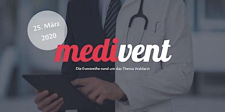 Medivent - die Eventreihe rund um das Thema Wahlarzt Tickets