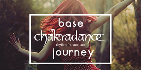 Base Chakradance Journey: the foundation of your chakras  tickets