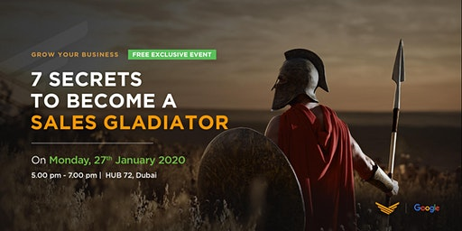 7  Secrets to Become a Sales Gladiator
