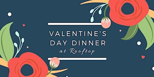 Valentine's Day Dinner at Rooftop Walnut Creek