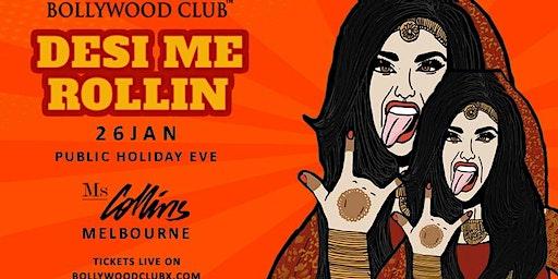 DESI ME ROLLIN @MS COLLINS, MELBOURNE