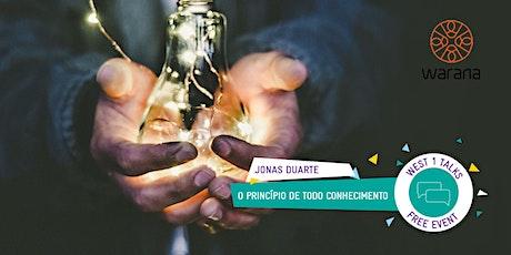 WEST 1Talk com Jonas Duarte em Sydney  - O Princípio de Todo Conhecimento tickets
