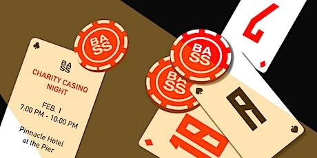 BASS Charity Casino Night tickets