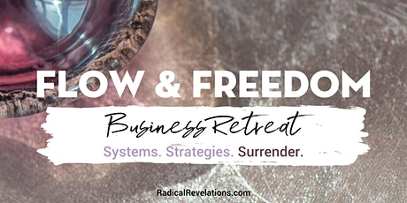 Flow & Freedom: Business Retreat tickets