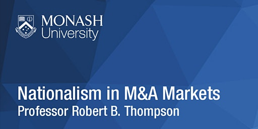 CLARS Seminar Series: Nationalism in M&A Markets