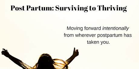 Post Partum Surviving to Thriving: Lacombe tickets