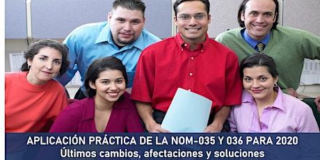 APLICACION PRACTICA DE LA NOM-035 Y 036 PARA 2020 boletos