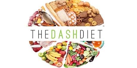 Dashing into DASH Diet! tickets