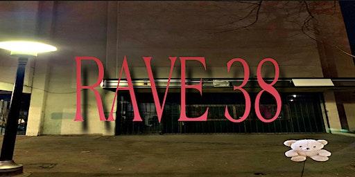 RAVE 38