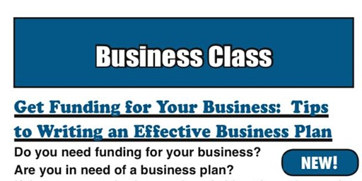 Get Funding for Your Business: Tips to Writing an Effective Business Plan