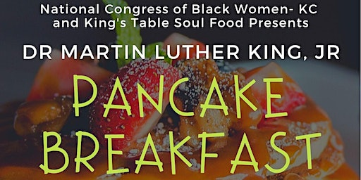 Dr. Martin Luther King Jr. Pancake Breakfast