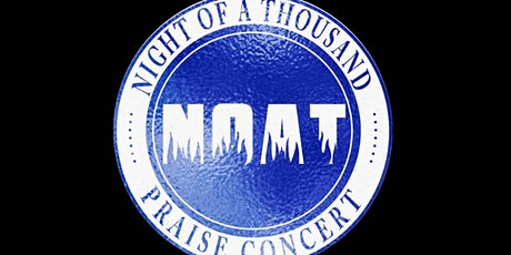 NIGHT OF A THOUSAND PRAISE CONCERT 4.0 tickets