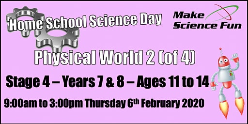 Physical World 2 Stage 4 (Years 7&8) Home School Science - Make Science Fun