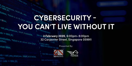 Cybersecurity – You Cannot Live Without It tickets