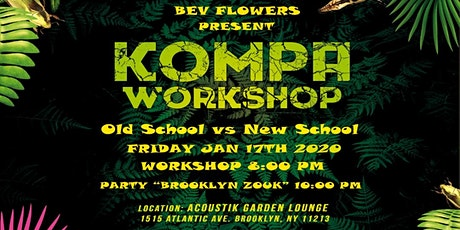 Kompa Workshop: Old School VS New School tickets