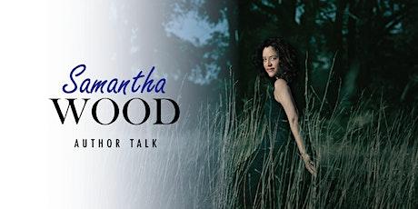 Author Talk: Samantha Wood tickets