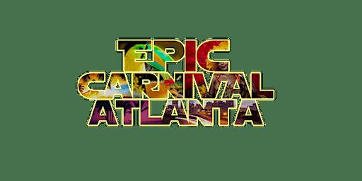 EPIC CARNIVAL ATLANTA (5 EPIC EVENTS 1 PRICE)